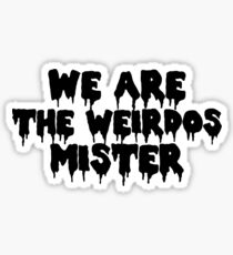 The Craft We Are the Weirdos Sticker