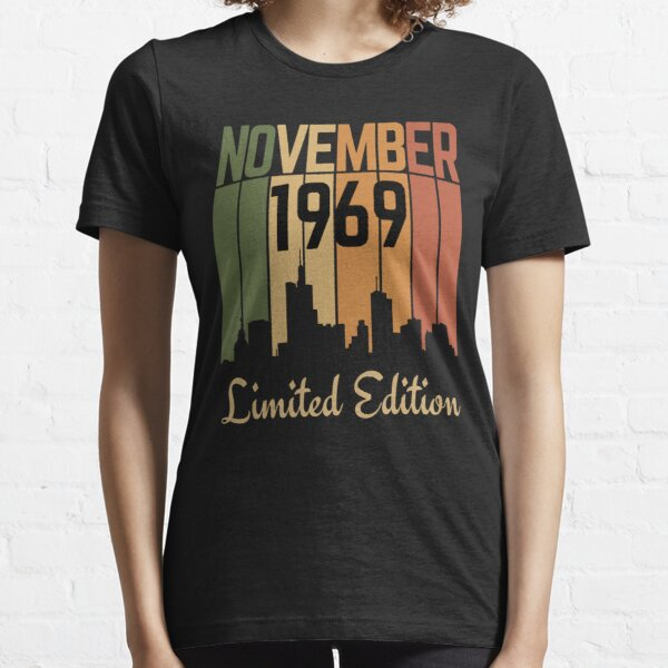 November 1969 limited edition-birthday gift Essential T-Shirt