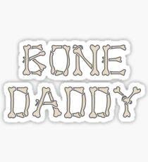 Bone Daddy Sticker