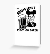 The Hoppiest Place On Earth Greeting Card