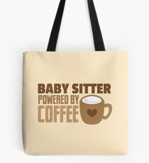 BABY sitter powered by coffee Tote Bag