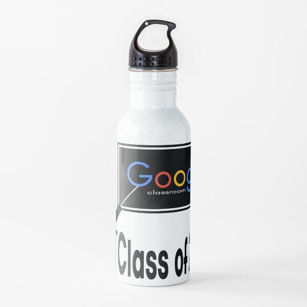 Google Classroom Class of 2020 Water Bottle