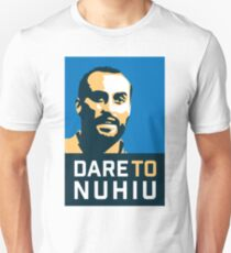 Dare To Nuhiu Unisex T-Shirt