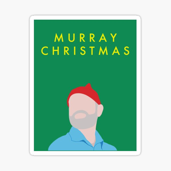 Murray Christmas Card with Bill Murray in The Life Aquatic with Steve Zissou Sticker