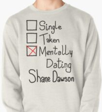 Mentally Dating Shane Dawson Pullover