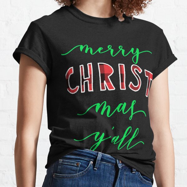 Merry Christmas yall Classic T-Shirt