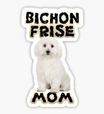 Bichon Frise Mom Mother Sticker