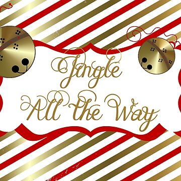 Red and Gold Jingle All the Way by peacockcards