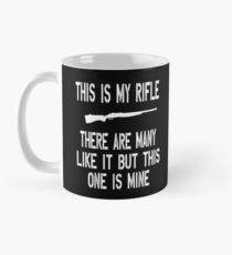 Full Metal Jacket Quote - This Is My Rifle Mug