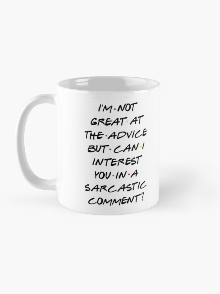 Alternate view of CAN I INTEREST YOU IN A SARCASTIC COMMENT? Mug