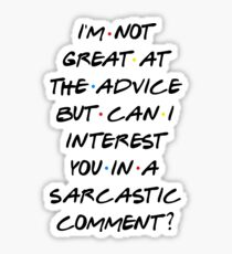 CAN I INTEREST YOU IN A SARCASTIC COMMENT? Sticker