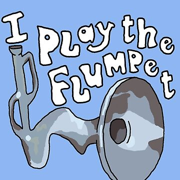 I play the Flumpet - The Flumps by Grainwavez
