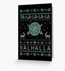 fa-la-la-la-la... valhalla #2 Greeting Card