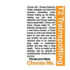 Trainspotting 2 - Choose Life by nosnia