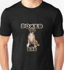 Boxer Dog Dad Father Unisex T-Shirt