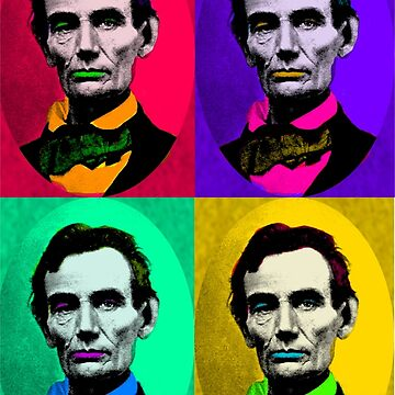 Abraham Lincoln 1858, Pop Art Interpretation by Art2Me