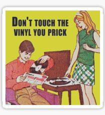 Don't touch the vinyl Sticker