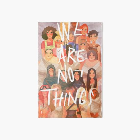 We are not things Art Board Print