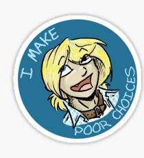 cin makes poor choices Sticker