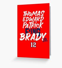 Thomas Edward Patrick F'ing Brady Greeting Card