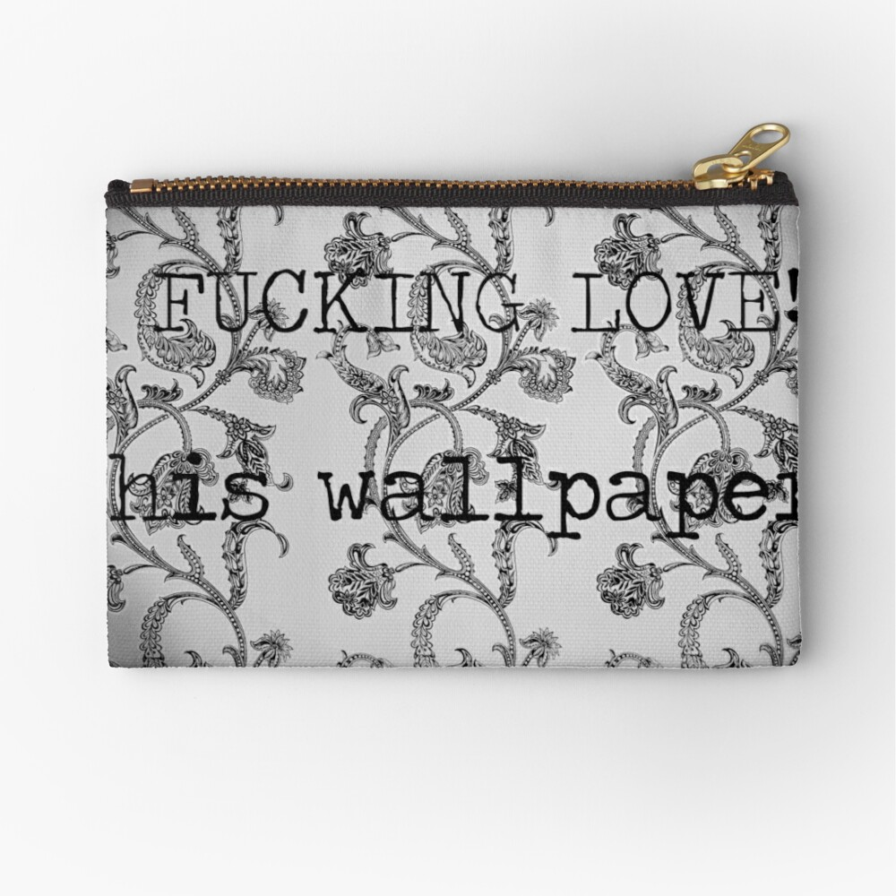 WALLPAPER? Zipper Pouch