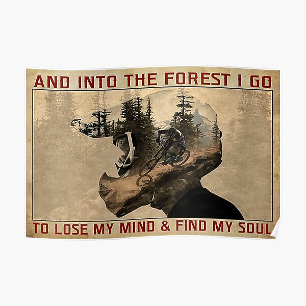 And Into The Forest I Go Poster