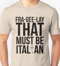 Fra-Gee-Lay T-Shirt