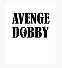 Avenge Dobby black Photographic Print