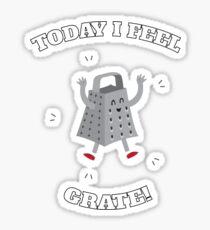 Feel Grate! Sticker