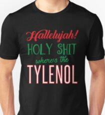 Where's The Tylenol Unisex T-Shirt