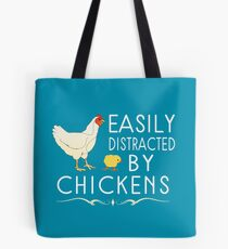 Easily Distracted By Chickens Tote Bag