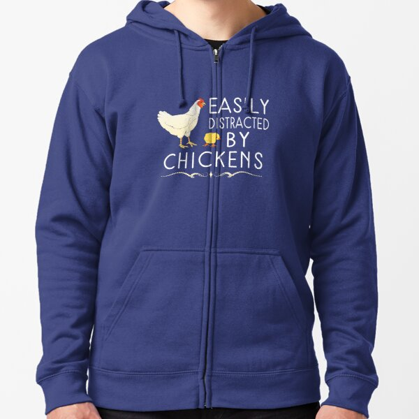 Easily Distracted By Chickens Zipped Hoodie