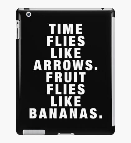 Time flies like arrows iPad Case/Skin