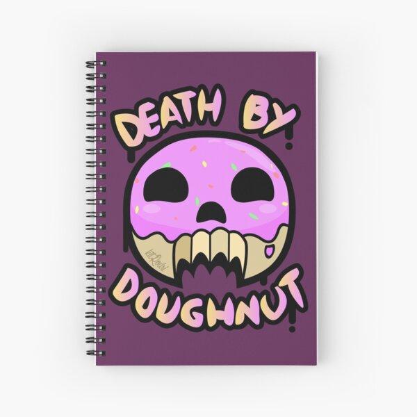 Death By Doughnut Spiral Notebook