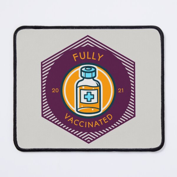 Fully Vaccinated Mouse Pad