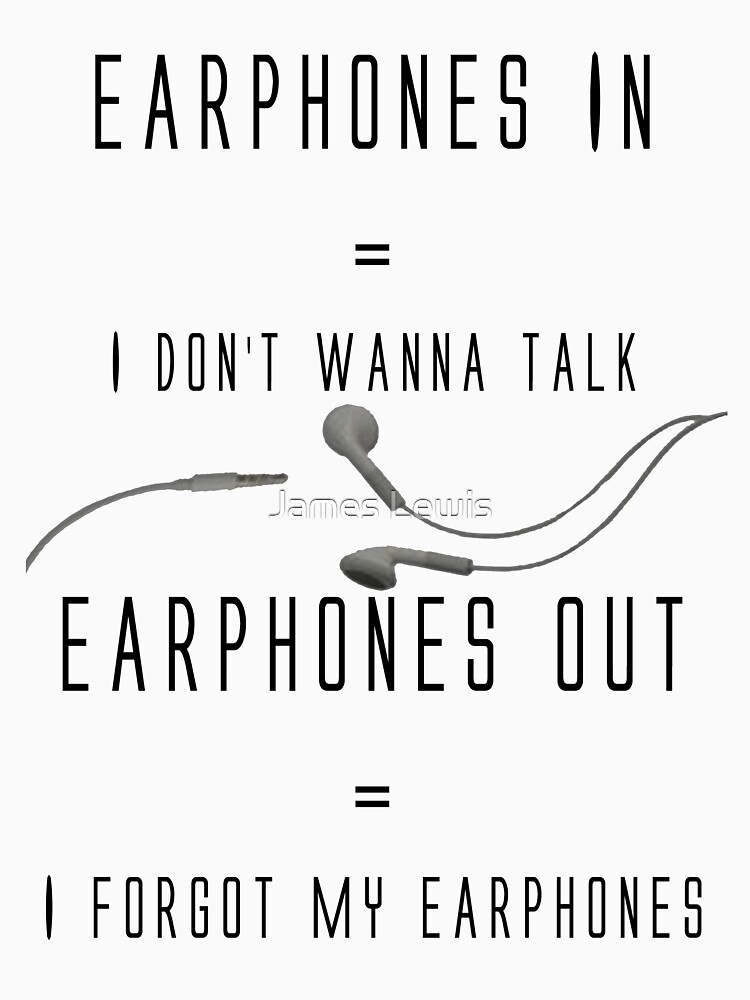 TShirtGifter presents: Funny Music Earphones Quote | Unisex T-Shirt