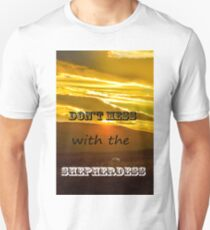 Don't mess with the Shepherdess T-Shirt