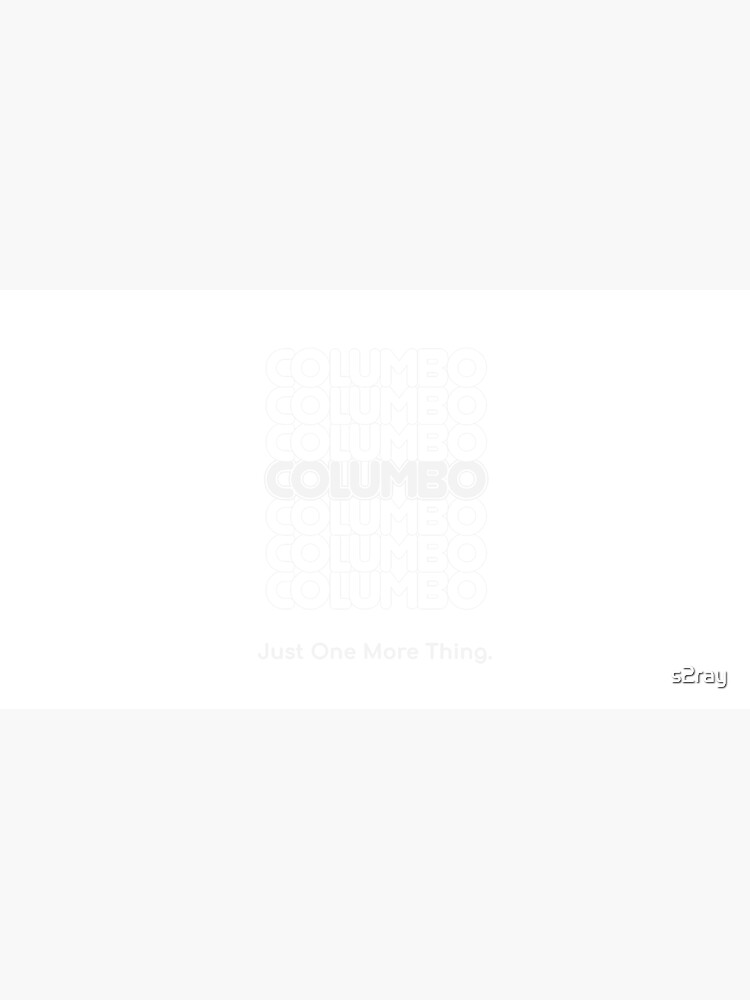 Columbo Just One More Thing by s2ray