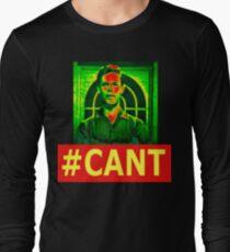 Hashtag Cant Long Sleeve T-Shirt