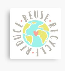 Reduce, reuse, recycle Canvas Print