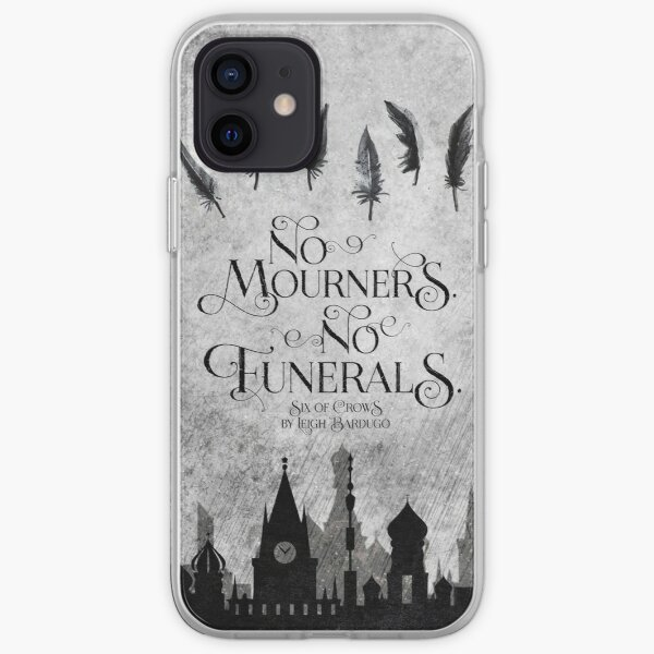 No Mourners No Funerals iPhone Soft Case