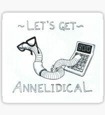 Let's Get Annelidical Sticker