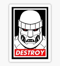 Destroy! Sticker