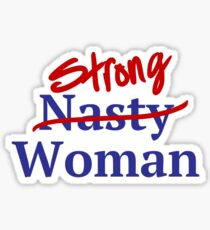 Strong Nasty Woman American Flag Stars and Stripes Sticker