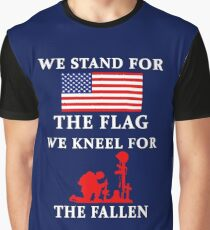 We Stand For The Flag We Kneel For The Fallen Graphic T-Shirt