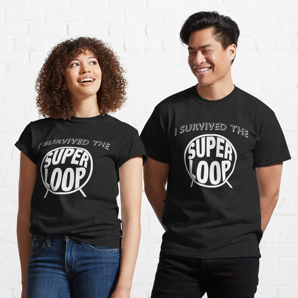 I Survived the Super Loop Classic T-Shirt