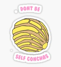 Don't Be Self Conchas- White Sticker