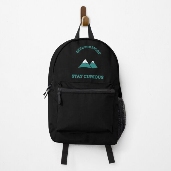 Explore more stay curious Backpack