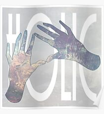 Holic Hands Poster