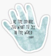 Be the Change Hand Sticker